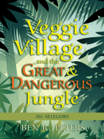 Veggie Village and the Great & Dangerous Jungle