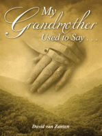 My Grandmother Used to Say