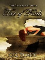 The Test of Faith Book Two of The Sanctuary Saga