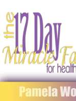 The 17 Day Miracle Fast For Health And Beauty