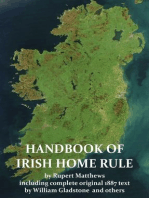 A Handbook of Irish Home Rule with full original text by William Gladstone and others
