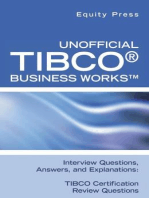Unofficial TIBCO® Business WorksTM Interview Questions, Answers, and Explanations