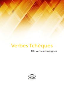 Lisez Verbes Tcheques 100 Verbes Conjugues De Karibdis En Ligne Livres