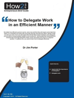 How to Delegate Work in an Efficient Manner