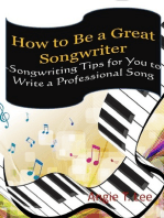 How to Be a Great Songwriter -Songwriting Tips for You to Write a Professional Song