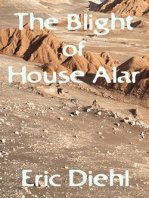 The Blight of House Alar