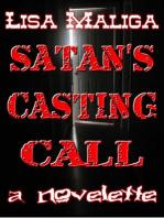 Satan's Casting Call