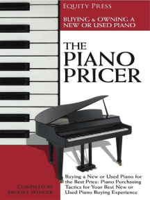 The Piano Pricer: A Short Guide to Buying, Owning, and Selling