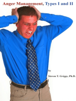 Anger Management, Types I and II