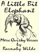 A Little Bit Elephant