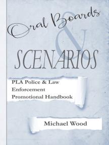 Promotional Handbook Guide for Police / Law Enforcement: Oral Boards and Scenarios
