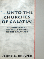 """...Unto The Churches of Galatia"""