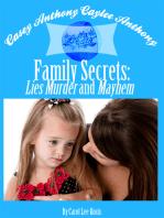 Casey Anthony Caylee Anthony Bella Vita Family Secrets