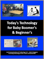 Today's Technology for Baby Boomers & Beyond !