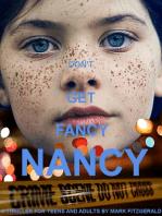 Don't Get Fancy Nancy