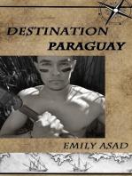 Destination Paraguay