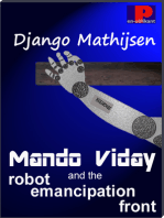 Mando Viday and the Robot Emancipation Front