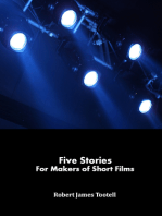 Five Stories for Makers of Short Films