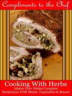 Cooking With Herbs: Makes Your Dishes Complete