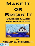 Make It Or Break It; Stained Glass For Beginners, 2nd Edition