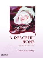 A Peaceful Home