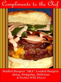 Stuffed Burgers: AKA Loaded Burgers Juicy, Dripping, Delicious & Packed With Flavor