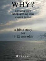 Why...a Bible study for 9-12 year olds