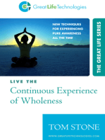 Live the Continuous Experience of Wholeness