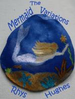 The Mermaid Variations