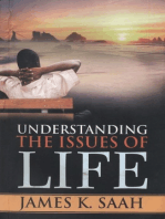 Understanding the Issues of Life