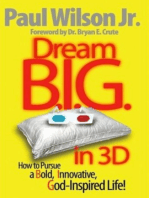 Dream B.I.G. in 3D