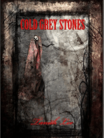 Cold Grey Stones