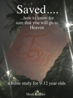 Saved... a Bible study for 9-12 year olds.