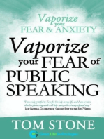 Vaporize your Fear of Public Speaking