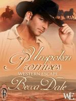 Unspoken Promises (Intro to Western Escape)