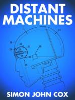 Distant Machines