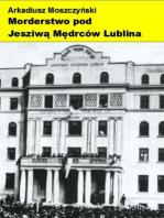 Morderstwo pod Jesziwą Mędrców Lublina