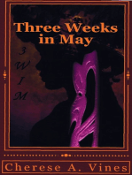 Three Weeks in May
