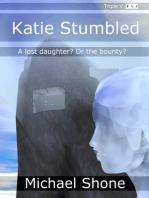 Katie Stumbled