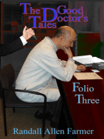 The Good Doctor's Tales Folio Three