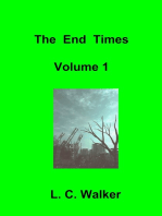 The End Times Volume 1