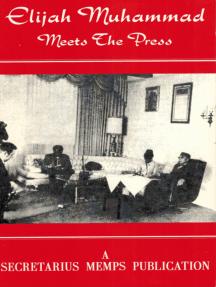 Elijah Muhammad Meets The Press