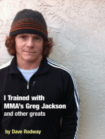 I Trained With MMA's Greg Jackson and Other Greats.