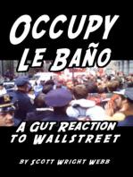 Occupy Le Baño