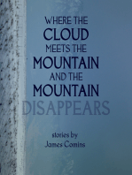 Where the Cloud Meets the Mountain and the Mountain Disappears