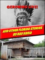 GERONIMO LIVE! And Other Florida Stories