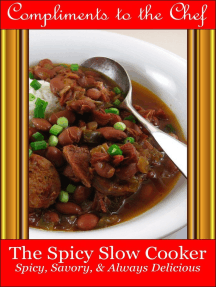 The Spicy Slow Cooker: Spicy, Savory, & Always Delicious