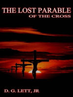 The Lost Parable of the Cross