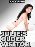 Julie's Older Visitor