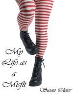 My Life as a Misfit